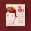 My Body - Explained and Illustrated