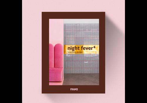 Night Fever 6 - Hospitality Design