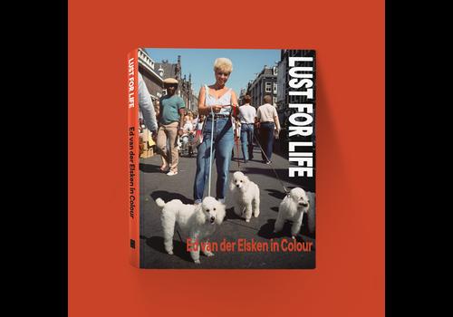 Ed van der Elsken Lust for Life - Ed van der Elsken in Colour