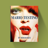 Mario Testino In Your Face - Mario Testino