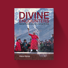 Hans Kemp Divine Encounters: Sacred Rituals and Ceremonies in Asia - Hans Kemp