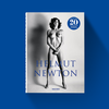 Helmut Newton Helmut Newton - SUMO 20th Anniversary