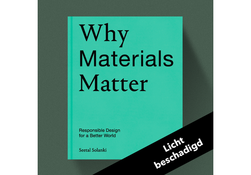 Why Materials Matter - Responsible Design for a Better World