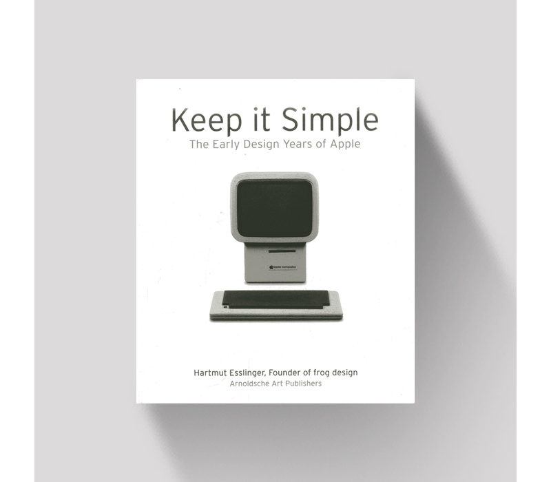 Keep it Simple - The Early Design Years of Apple