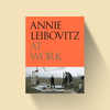 Annie Leibovitz Annie Leibovitz - At Work