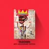 Taschen 40th Anniversary Basquiat – 40th Anniversary Edition