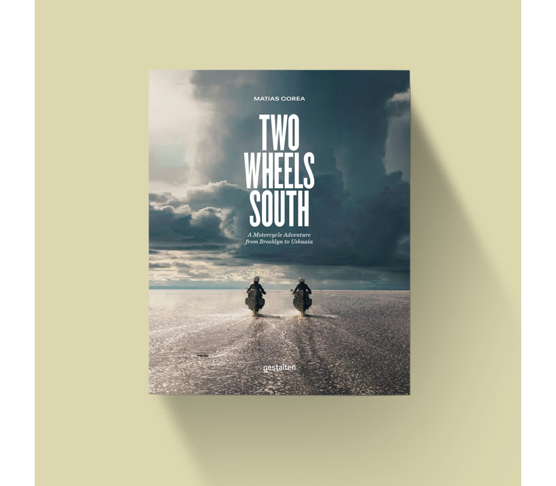 Two Wheels South - A Motorcyce Adventure