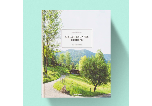 Great Escapes Taschen Great Escapes Europe - The Hotel Book 2019 Edition