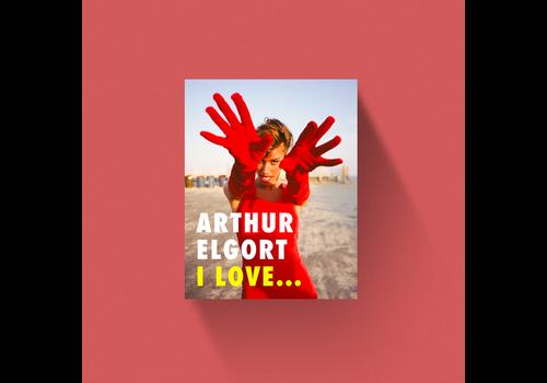 Arthur Elgort Arthur Elgort - I Love ...