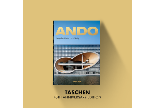 Taschen 40th Anniversary Ando. Complete Works 1975–Today – 40th Anniversary Edition