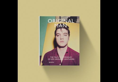 Original Man - The Tautz  Compendium Of Less Ordinary Gentlemen