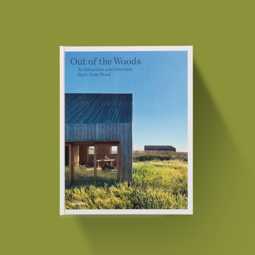 Out of the Woods - Architecture and Interiors