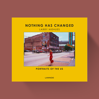 Nothing has Changed - Portraits of the US