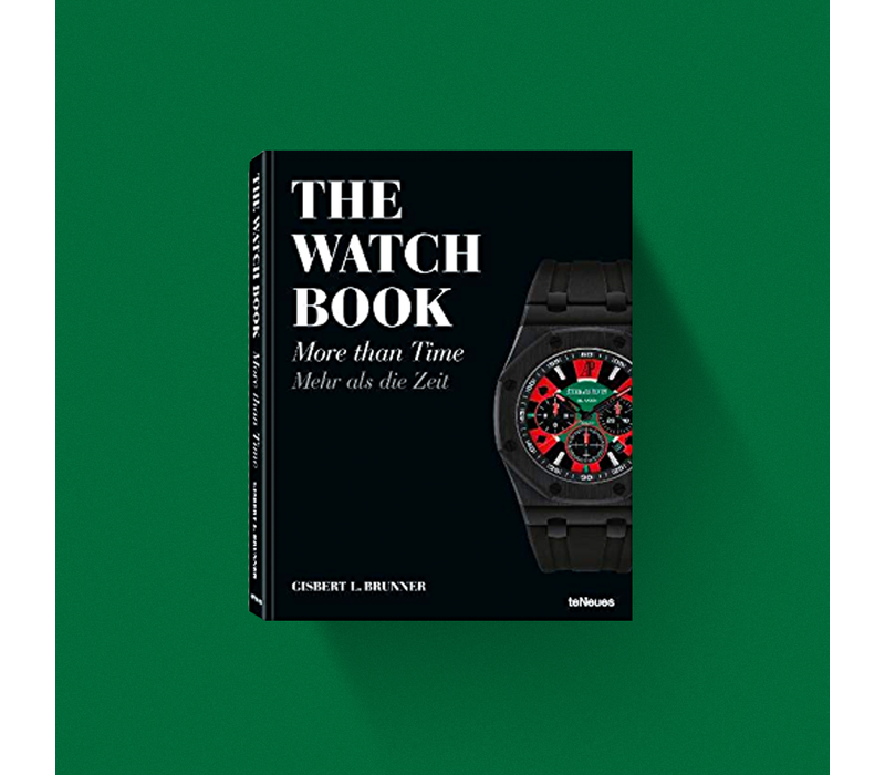 The Watch Book - More than Time by Gisbert L. Brunner