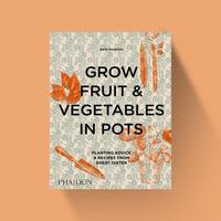 Grow Fruit & Vegetables in Pots - Aaron Bertelsen