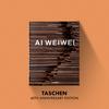 Taschen 40th Anniversary Ai Weiwei – 40th Anniversary Edition