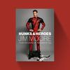 Hunks & Heroes