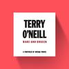 Terry O'Neill Terry O'Neill - Rare & Unseen