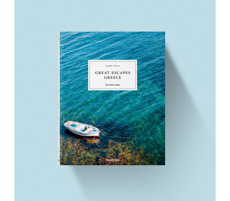 Great Escapes Greece - The Hotel Book