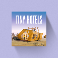 Tiny Hotels - Florian Siebeck