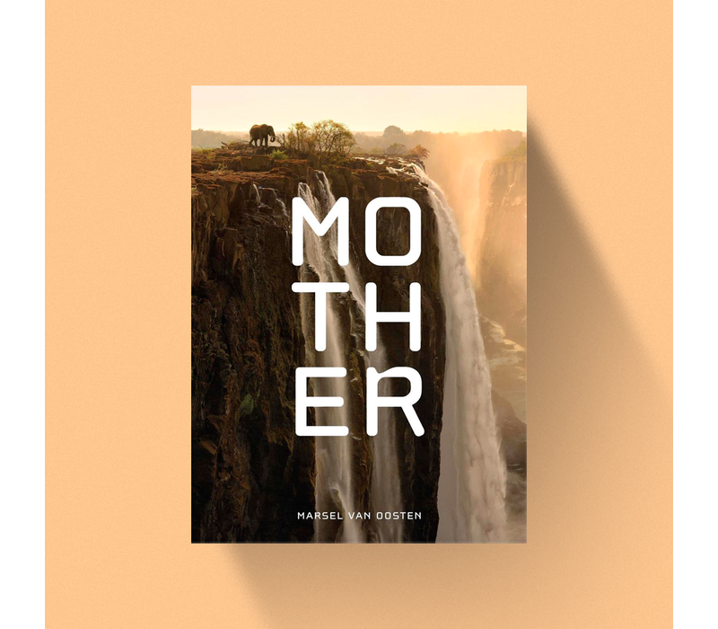 Mother - A Tribute to Mother Earth by Marsel van Oosten / NL Edition