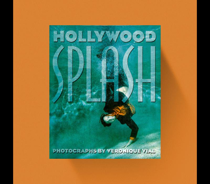 Hollywood Splash - Veronique Vial