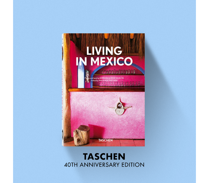 Living in Mexico - 40th Anniversary Edition