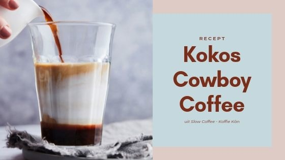 Kokos Cowboy Coffee