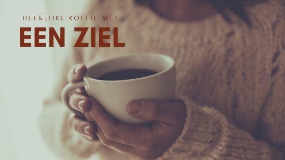 Heerlijke Koffie met een Ziel