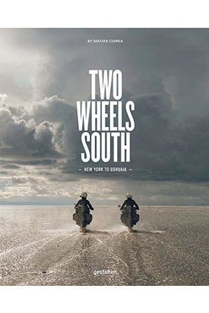 Two wheels south, an adventure guide for motorcycle explorer