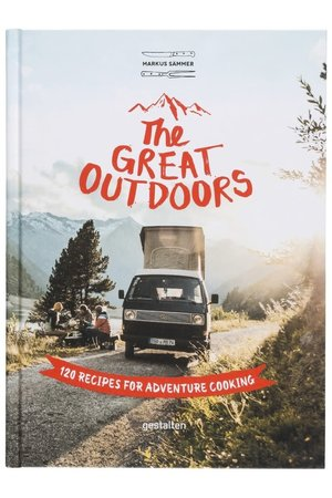 Great outdoors: 120 recipes for adventure cooking