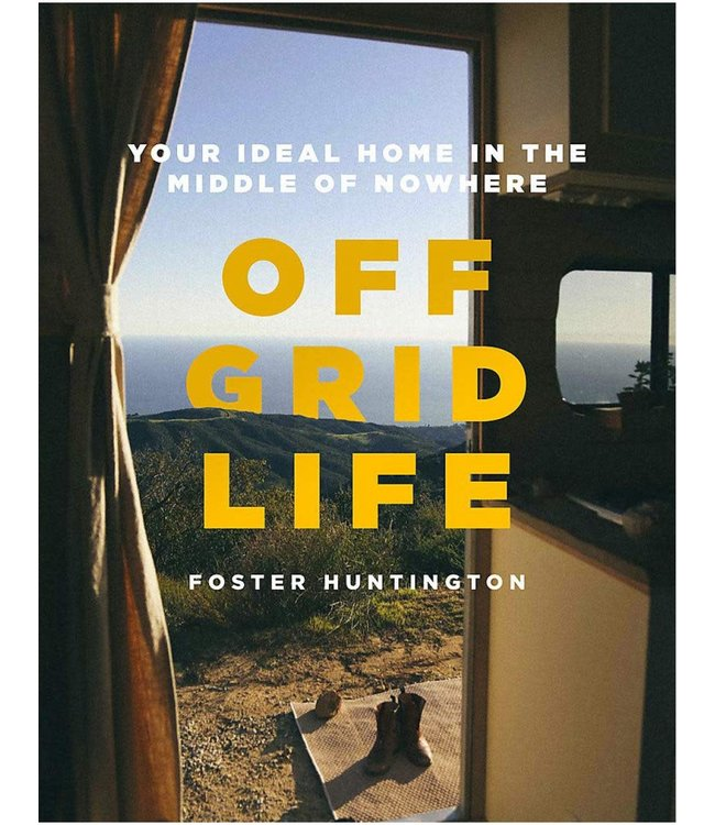 OFF GRID LIFE, Your Ideal Home in the Middle of Nowhere