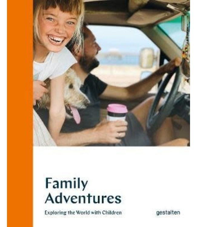 Family Adventures, Exploring the world with children