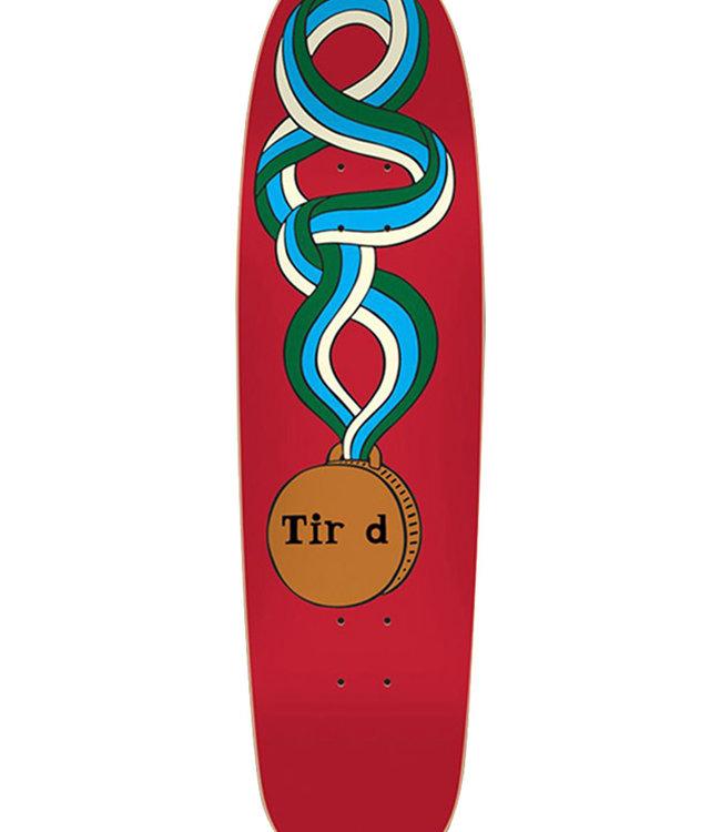 TIRED TIR D MEDAL DECK - 8.625 CHUCK