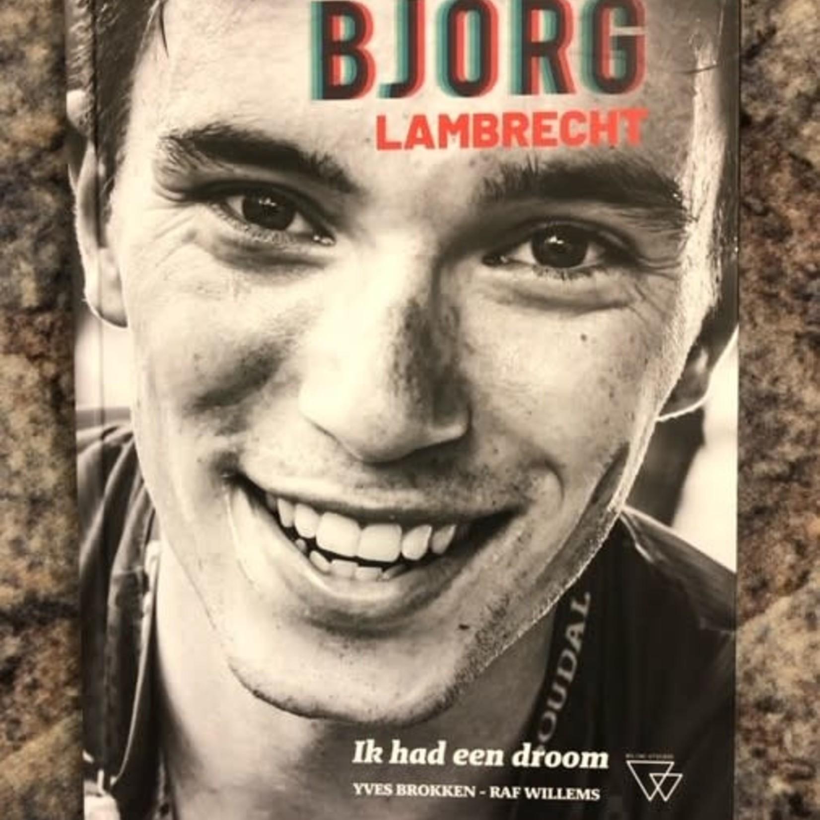 Ik had een droom Bjorg Lambrecht