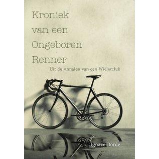 Boek 'Kroniek van een ongeboren renner'