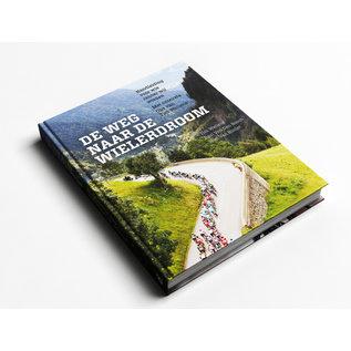 Boek 'De weg naar de wielerdroom'