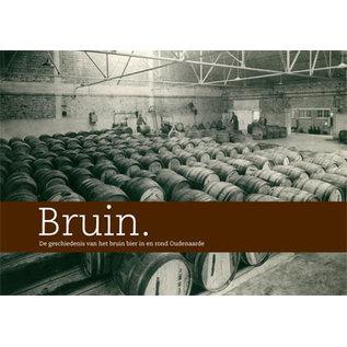 Bruin 'De geschiedenis van het brouwen'