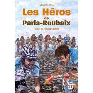 Livre Les Heros de Paris-Roubaix