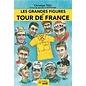 Livre Les Grandes Figures du Tour de France