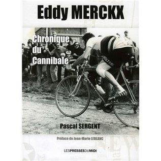 Livre Eddy Merckx Chronique du Cannibale