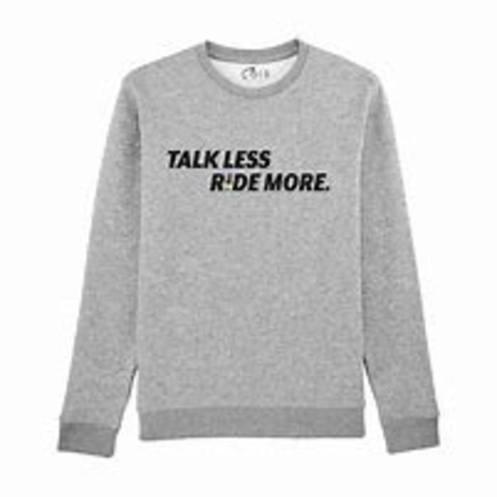 Sweater Talk Less, Ride More