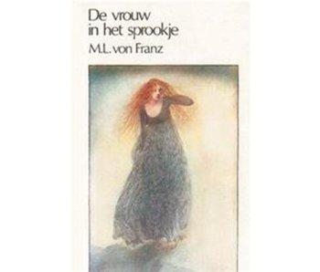 De Vrouw in het Sprookje - Tweedehands