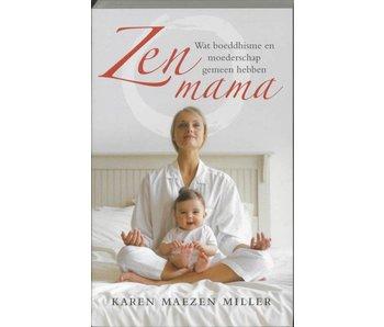 Zen Mama - Tweedehands