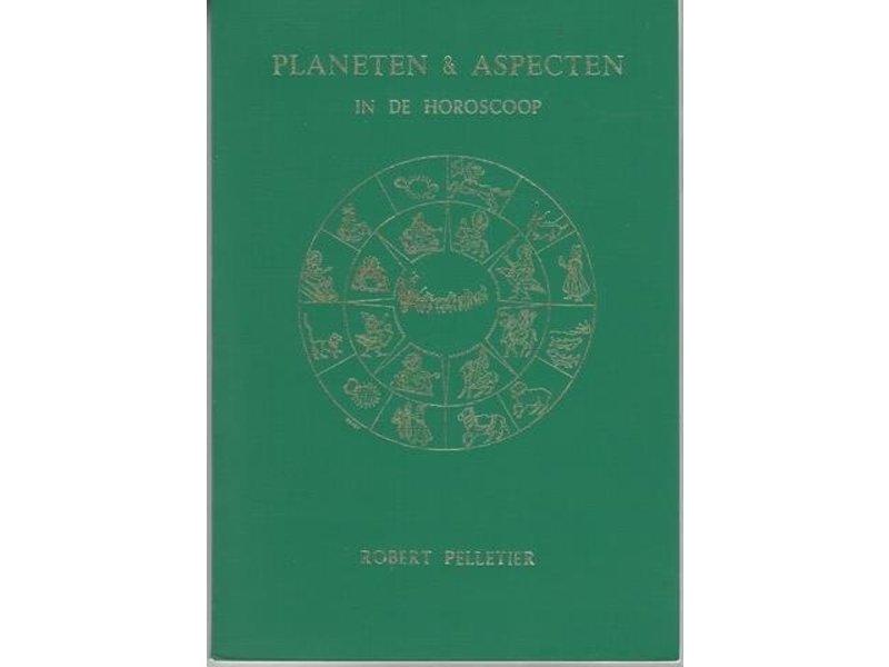 Robert Pelletier Planeten & Aspecten in de Horoscoop