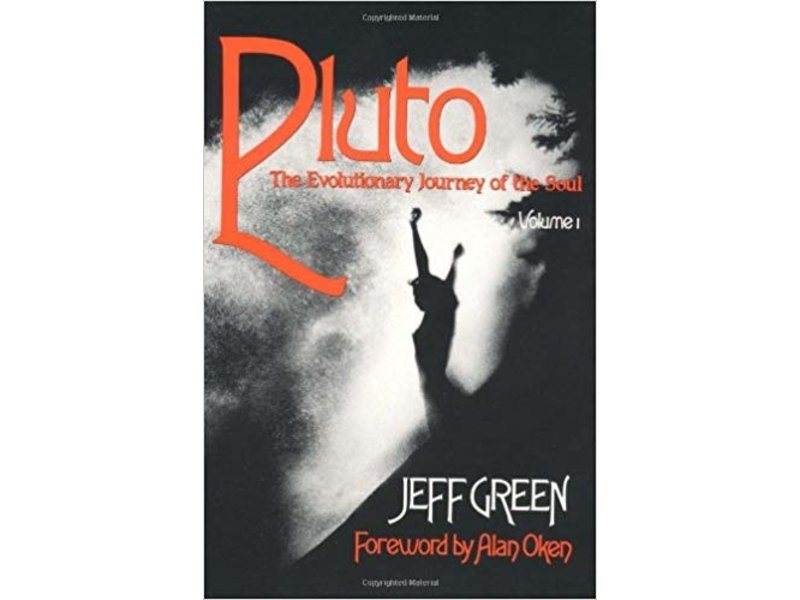Jeff Green Pluto - The Evolutionary Journey of the Soul