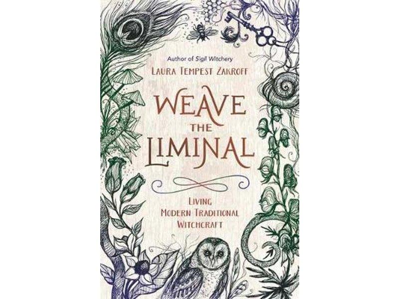 Laura Tempest Zakroff Weave the Liminal
