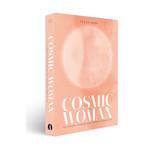 Cosmic Woman - Gelukkiger leven met een kosmisch bewustzijn