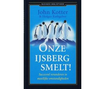 John Kotter - Onze IJsberg Smelt!