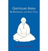 Geestelijke Adem - De Beoefening van Kriya Yoga